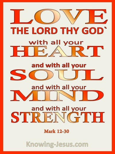 Mark 12:30 You Shall Love The Lord Your God With All Your Heart (cream)