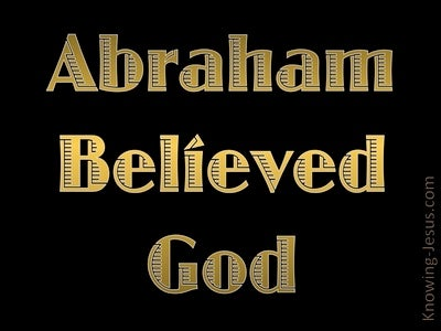 Galatians 3:6 Abraham Believed God (gold)