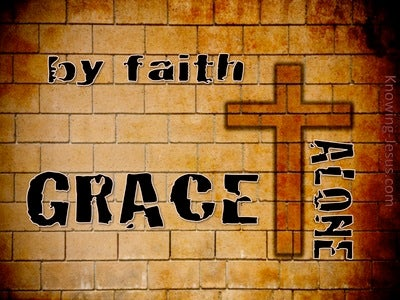 Ephesians 2:8 Grace Alone By Faith In Christ (brown)
