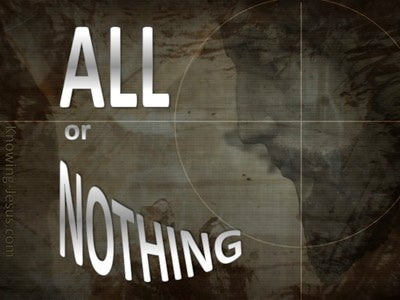 All Or Nothing (devotional) (white)
