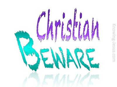 Christian Beware (devotional) (white)