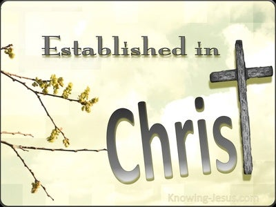 Colossians 2:7 Established In Christ (sage)