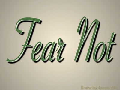 Fear Not (green)