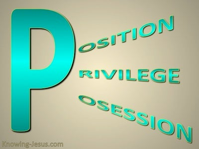 Position, Possessions, Privileges (devotional) (aqua)