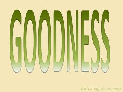 Galatians 5:22 Fruit Of The Spirit Is Goodness