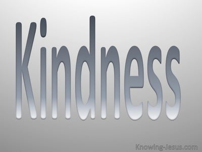 Galatians 5:22 Fruit Of The Spirit Is Kindness