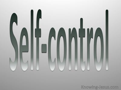 Galatians 5:23  Fruit Of The Spirit Is Self Control (gray)