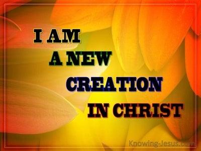 2 Corinthians 5:17 New Creation In Christ (orange)