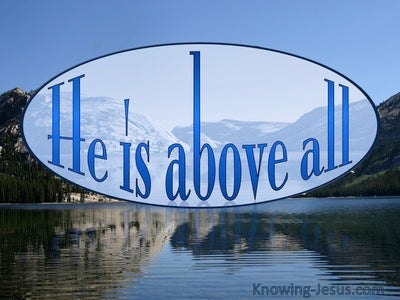 Ephesians 1:21 He Is Above All (blue)
