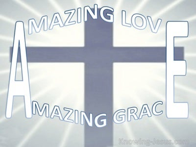 Amazing Grace (devotional) John 3-16