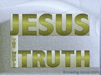 JESUS - Is The Truth (sage)