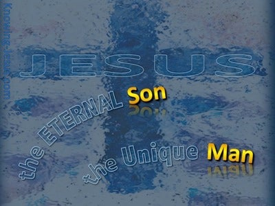 The Eternal Son And Unique Man (devotional) (blue)