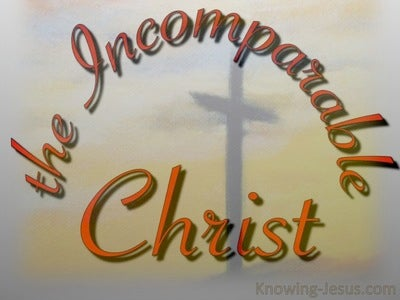 The Incomparable Christ (devotional) (gray)