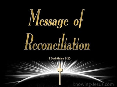 2 Corinthians 5:20 Message of Reconciliation (gold)