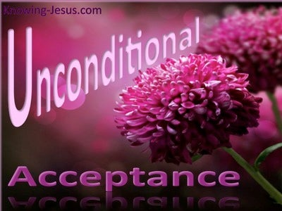 Unconditional Acceptance (devotional)