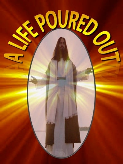 A Life Poured Out (devotional)09-04 (yellow)