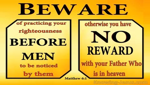 Matthew 6:1 Beware Of Practicing Righteousness Before Men (yellow)