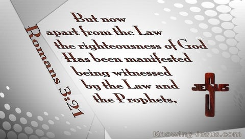 Romans 3:21 The Righteousness Of God Manifest (gray)