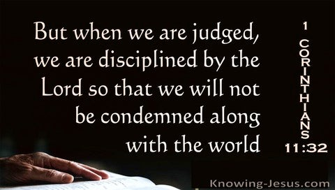 1 Corinthians 11:32 We Are Judged And Disciplined By The Lord (black)