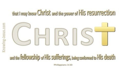 Philippians 3:10 That I May Know Christ (yellow)