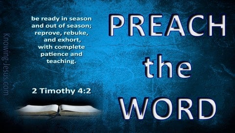 2 Timothy 4:2 Preach The Word (blue)