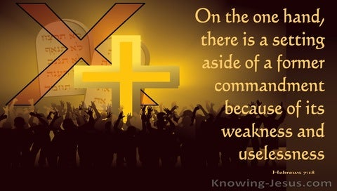 Hebrews 7:18 The Setting Aside Of A Former Commandment (yellow)