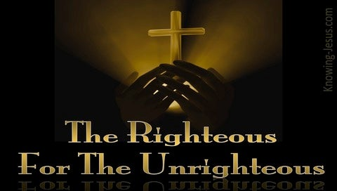 1 Peter 3:18 The Righteous For The Unrighteous (yellow)