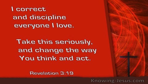 Revelation 3:19 I Correct And Discipline Everyone I Love (windows)06:13
