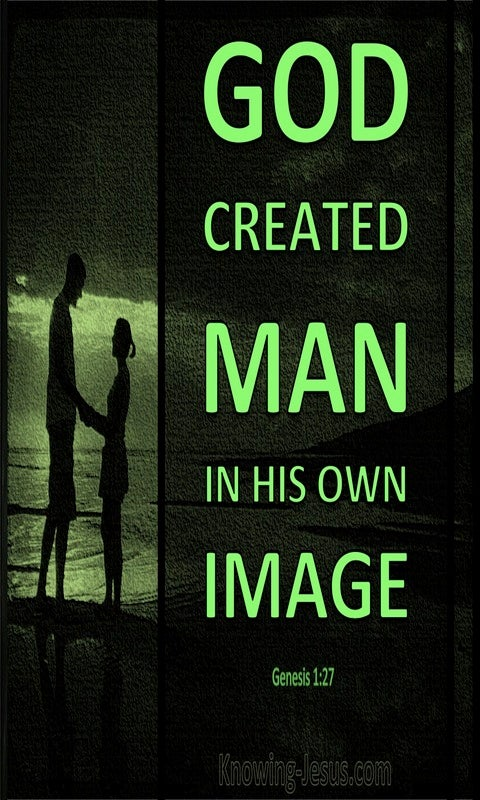 Genesis 1:27 God Created Man In His Own Image (green)