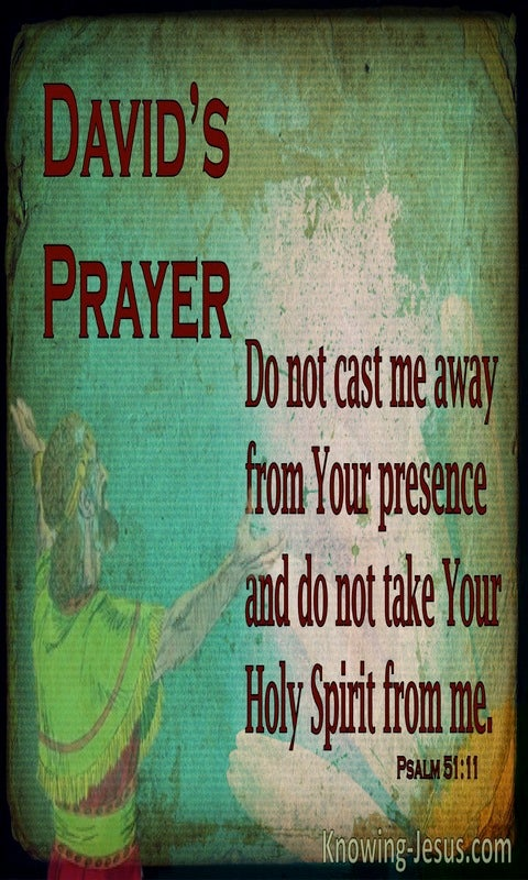 Psalm 51:11 Cast Not Your Presence From Me (green)