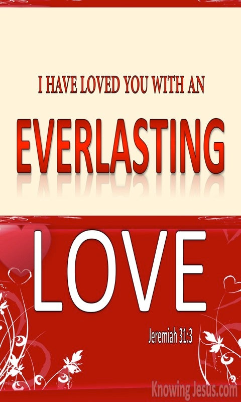 Jeremiah 31:3 I Have Loved You With An Everlasting Love (red)