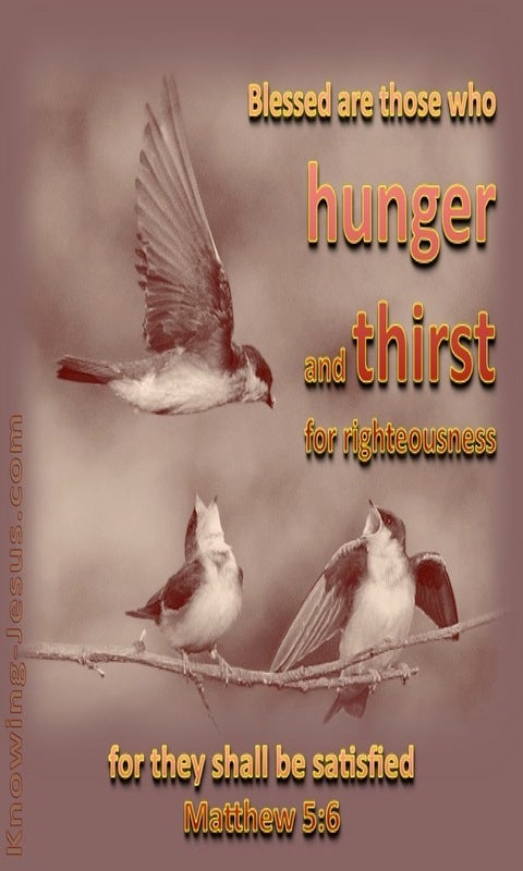 Matthew 5:6 Hunger And Thirst For Righteousness Sake (brown)