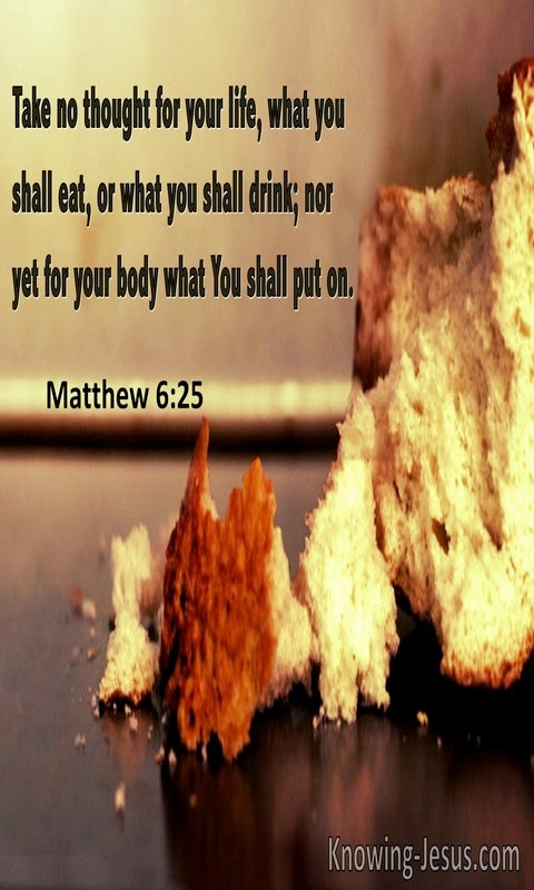Matthew 6:25 Take No Thought For Your Life What You Shall Eat Or Drink (utmost)05:23