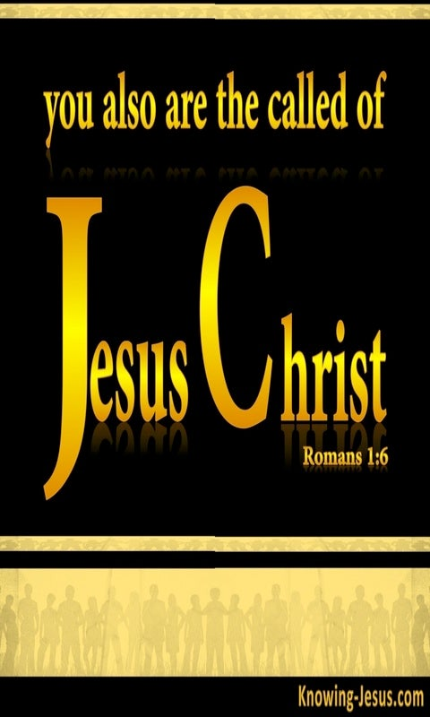 Romans 1:6 Called of Jesus Christ (yellow)