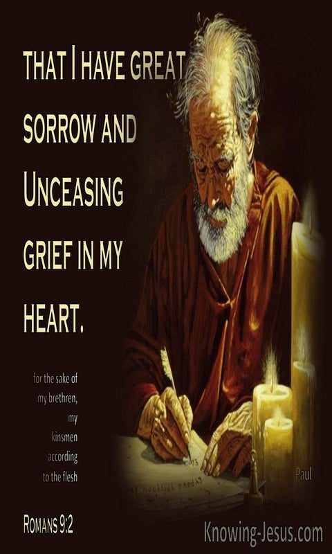 Romans 9:2  Paul Had Great Sorrow And Grief In His Heart (cream)