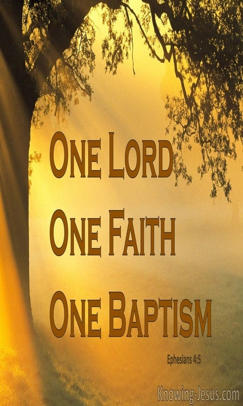 Ephesians 4:5 One Lord, One Faith, One Baptism (yellow)