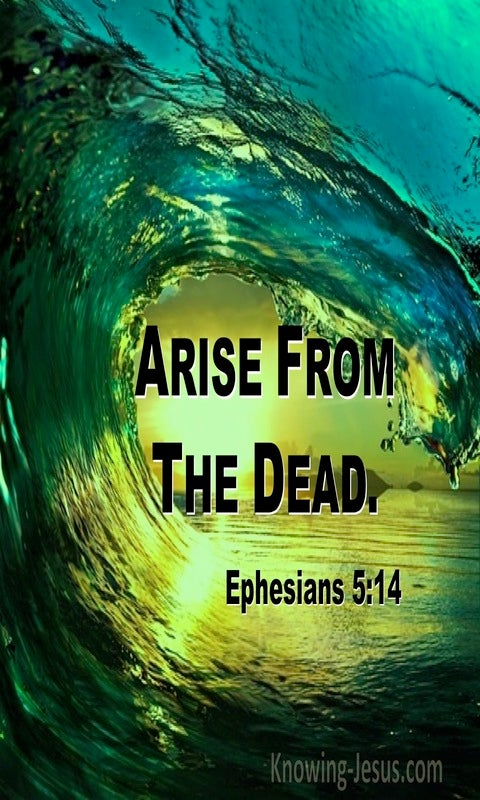 Ephesians 5:14 Arise From The Dead (utmost)02:16