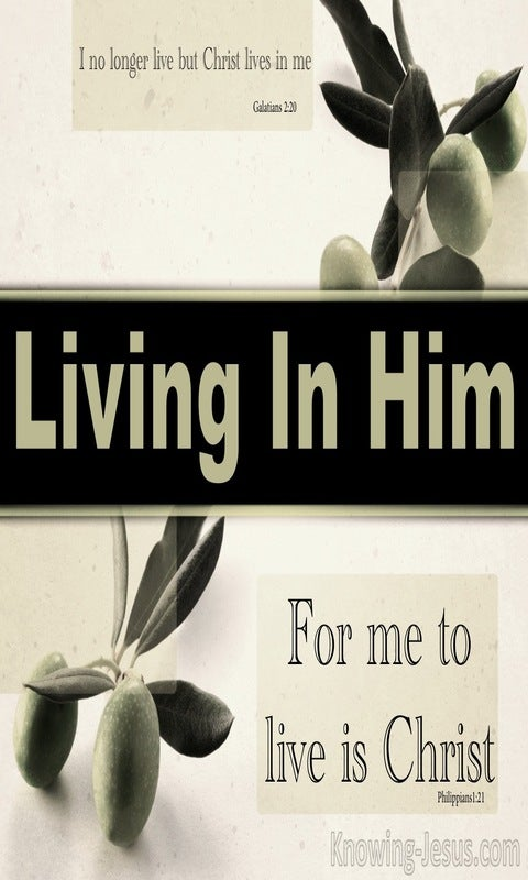 Galatians 2:20 Living in Him (devotional)07-26 (sage)