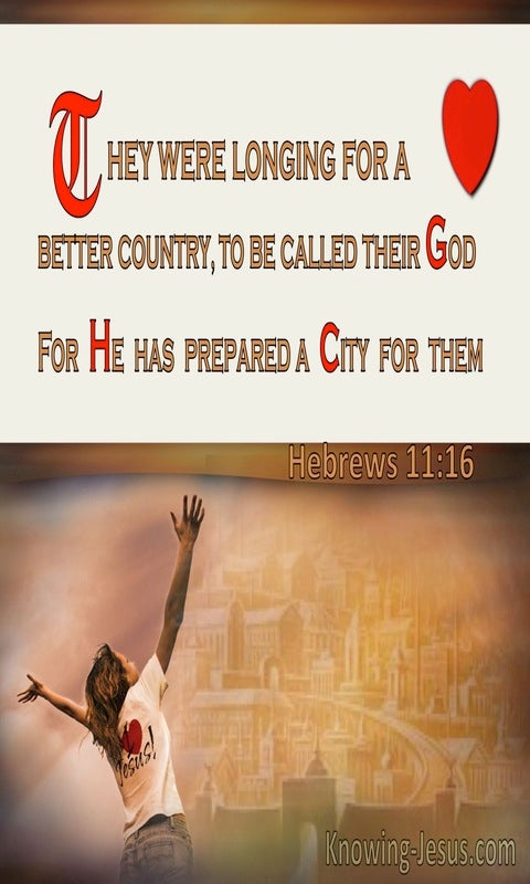 Hebrews 11:16 God Has Prepared A City For Them (windows)12:23