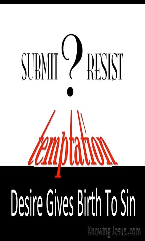 James 1:15 Submit Or Resist Temptation (white)