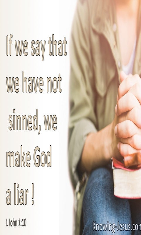 1 John 1:10 If We Say We Have Not Sinned (beige)