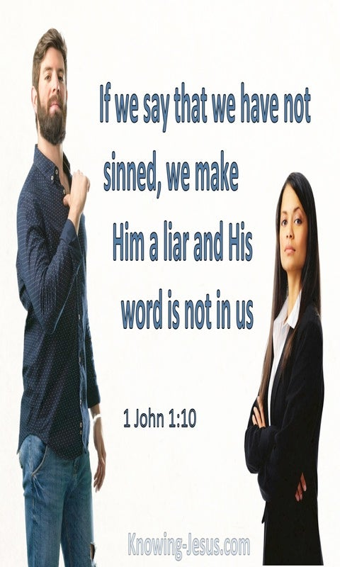 1 John 1:10 If We Say We Have Not Sinned (blue)