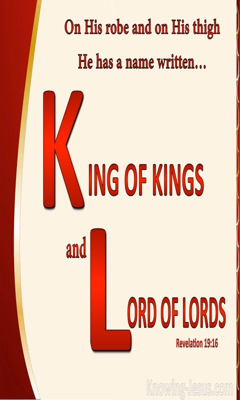 Revelation 19:16 King of Kings And Lord Of Lords (cream)