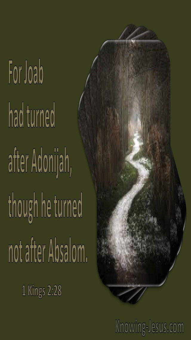 1 Kings 2:28 Joab Turned After Adonijah Though He Turned Not After Absalom (green)