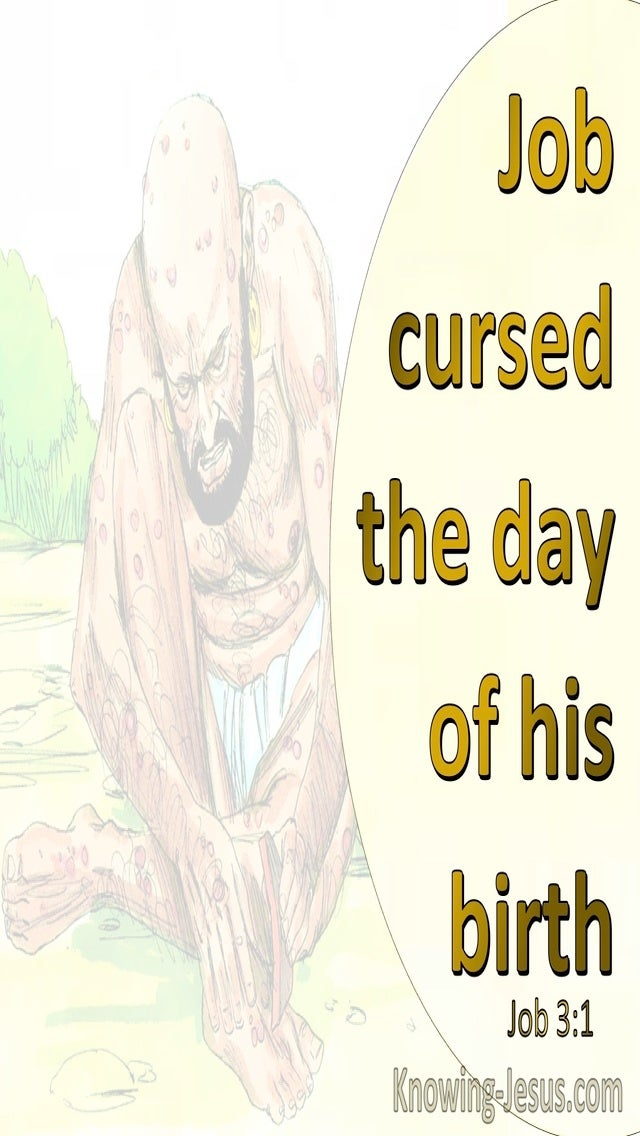 Job 3:1 Job Cursed The Day Of His Birth (yellow)