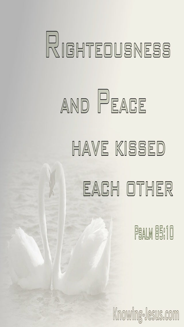 Psalm 85:10 Mercy And Truth Have Met (sage)