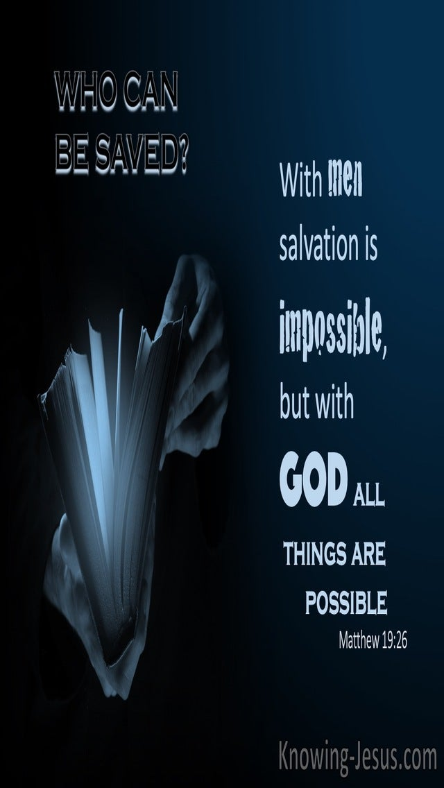 Matthew 19:26 With Men Salvation Is Impossible (black)