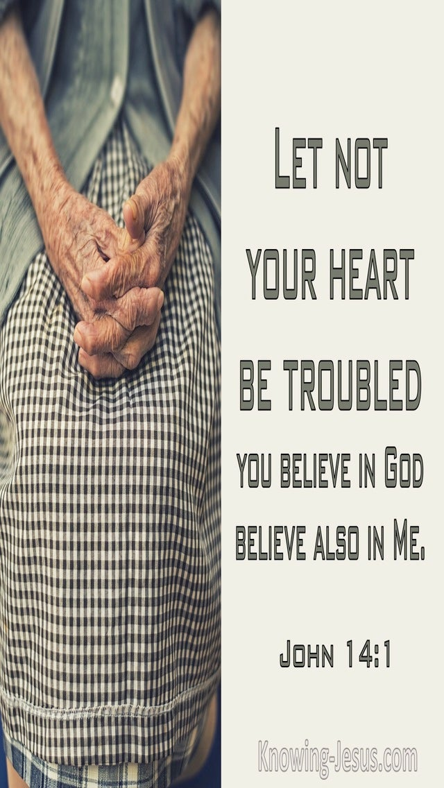 John 14:1 Let Not Your Heart Be Troubled (cream)