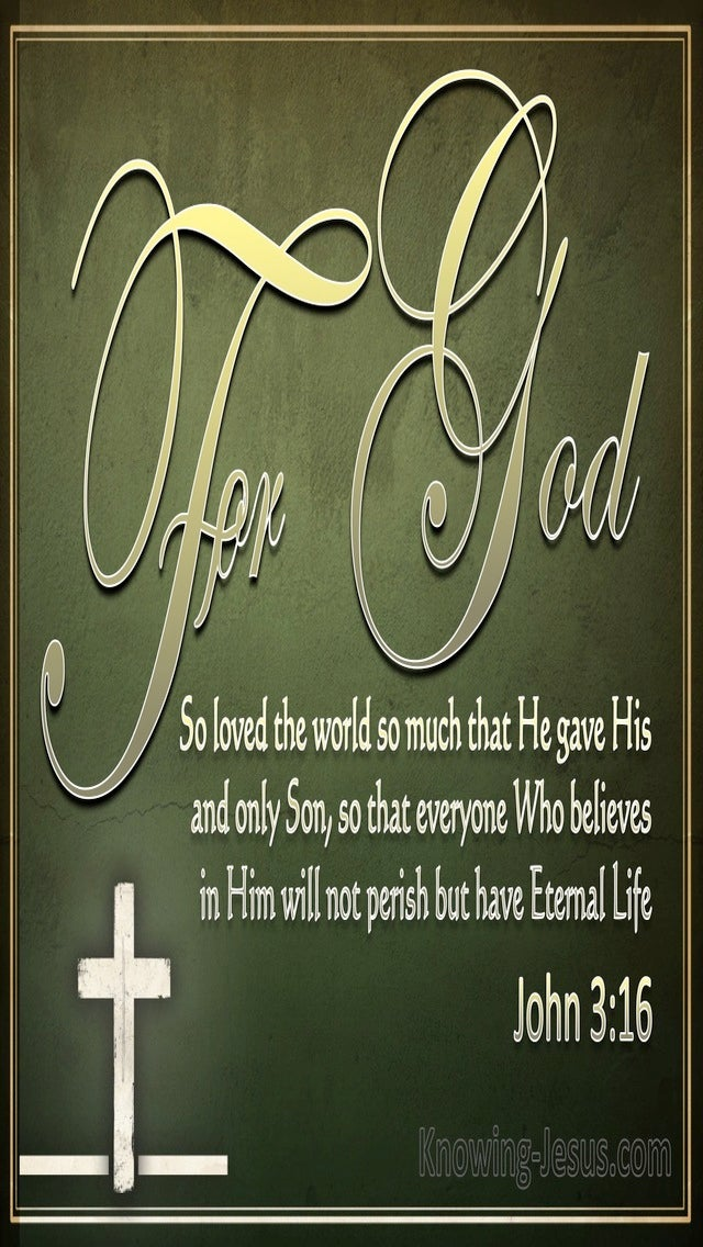 John 3:16 For God So Loved The World (green)