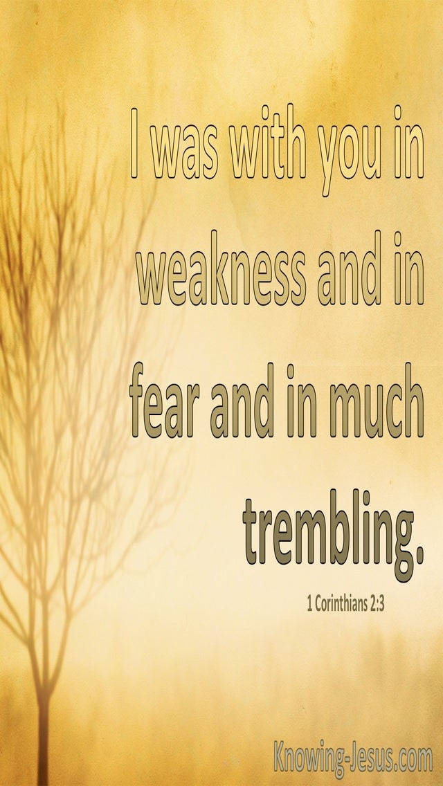 1 Corinthians 2:3 With You In Fear, Weakness And Trembling (yellow)
